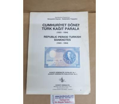 Cumhuriyet Dönemi Kağıt Paraları 1923 - 1994