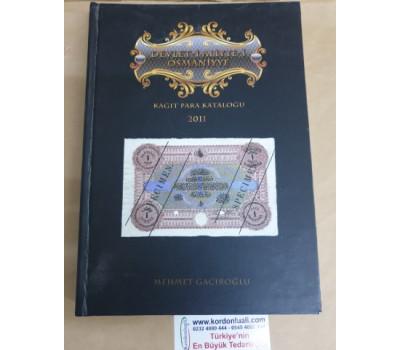 Devlet-i Aliyye-i Osmaniyye Kağıt Para Kataloğu